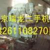 求购二手铣床回收,旧铣床回收,铣床回收,北京机床回收